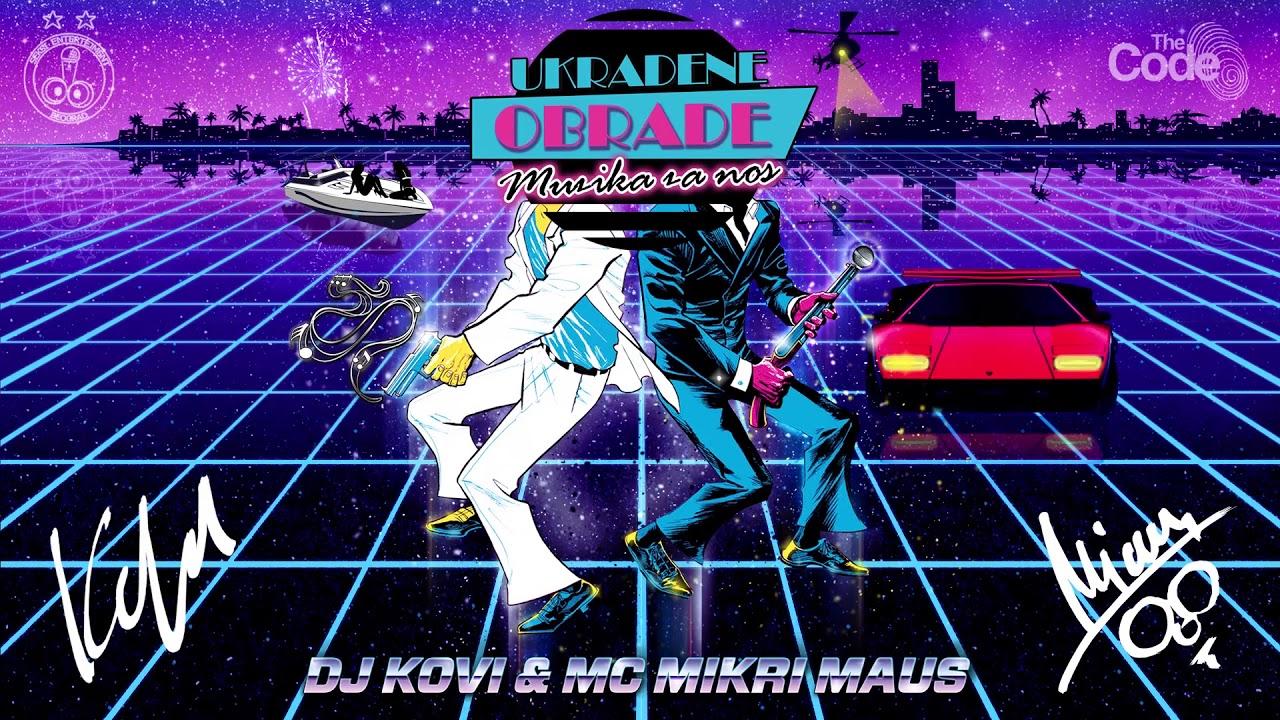 DJ Kovi and Mickrey Mouse's 'Ja Serem Keš' sample of