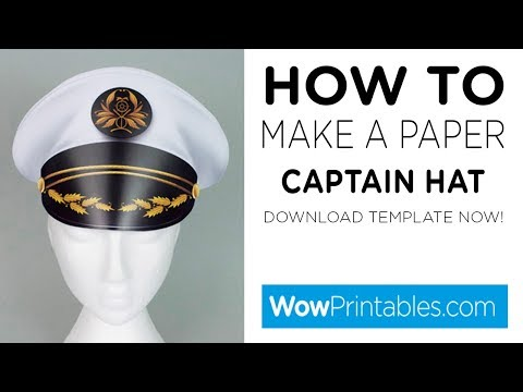 How To Make a Paper Captains Hat ( Printable Template )