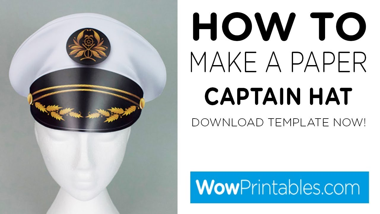 How To Make A Paper Captains Hat Printable Template