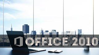 Где скачать и как установить Microsoft Office 2010
