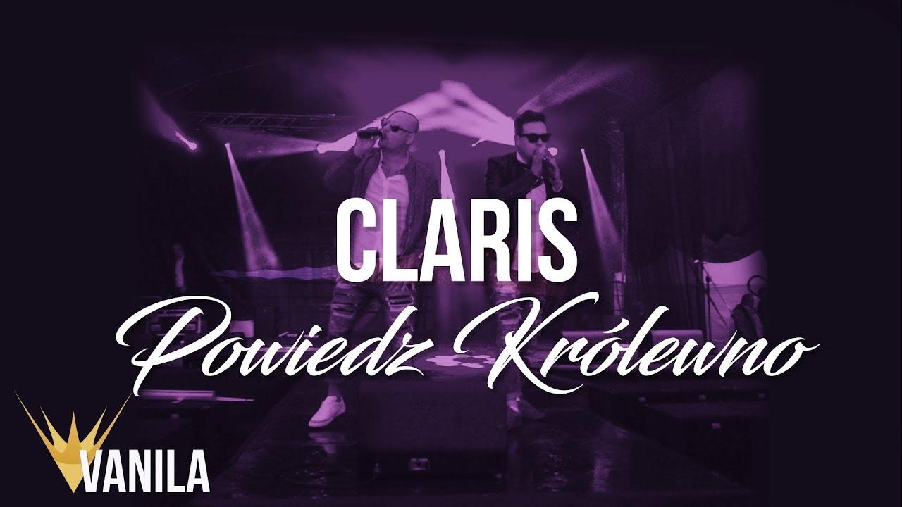 CLARIS – Powiedz Królewno (Oficjalny audiotrack)