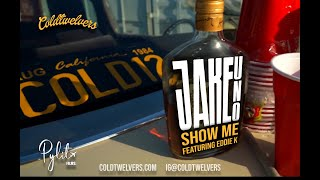 Jake Uno - Show Me Official Music Video (feat. Eddie K)