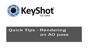 Keyshot Astuces - rendu d'une AO passer