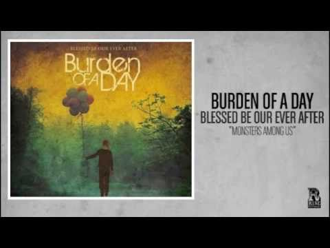 Клип Burden of a Day - Monsters Among Us