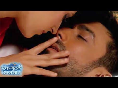 Ek Mutthi Aasmaan 22nd July 2014 Full Episode Pakhi Raghavs Hot Love Making Scene Youtube