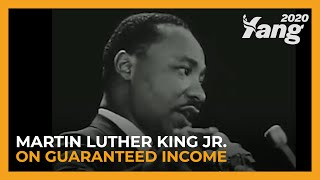 Martin Luther King Jr. on Guaranteed Income