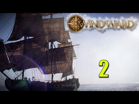 Windward| Part 2| Saving New Lands