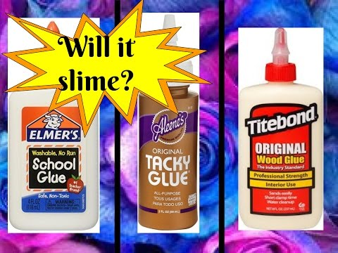 Slime Glue Comparison (Elmer's, Tacky, Wood) - CHECK DESCRIPTION BOX FOR GLUE RESULTS