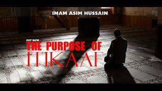 The Purpose Of Itikaaf | Imam Asim Hussain