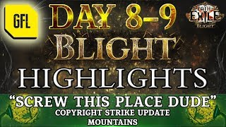 "Path of Exile 3.8: BLIGHT DAY # 8-9 Highlights ""SCREW THIS PLACE DUDE"" Copyright Strike Update"
