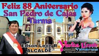 Yarita Lizeth Yanarico / Feliz 88 Aniversario San Pedro de Cajas