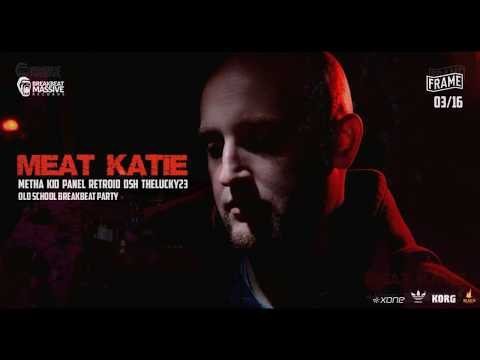 LIVE RECORDING: Meat Katie, BREAKBEAT MASSIVE @FRAME  Budapest, Hungary