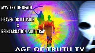 'WHAT HAPPENS WHEN WE DIE': David Icke ~ Linda M. Howe ~ Jordan Maxwell ~John Lear [Age Of Truth TV]