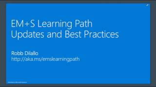 June 2017 EMS Partner call: Learning Path Updates and Best Practices