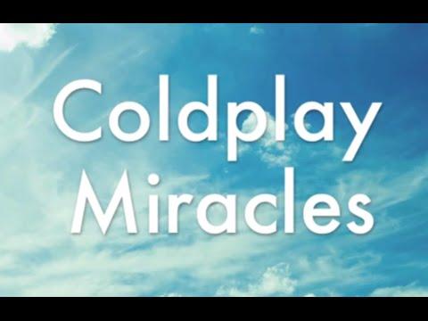 Coldplay - Miracles Lyrics Video
