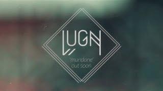 LUGN: Single teaser