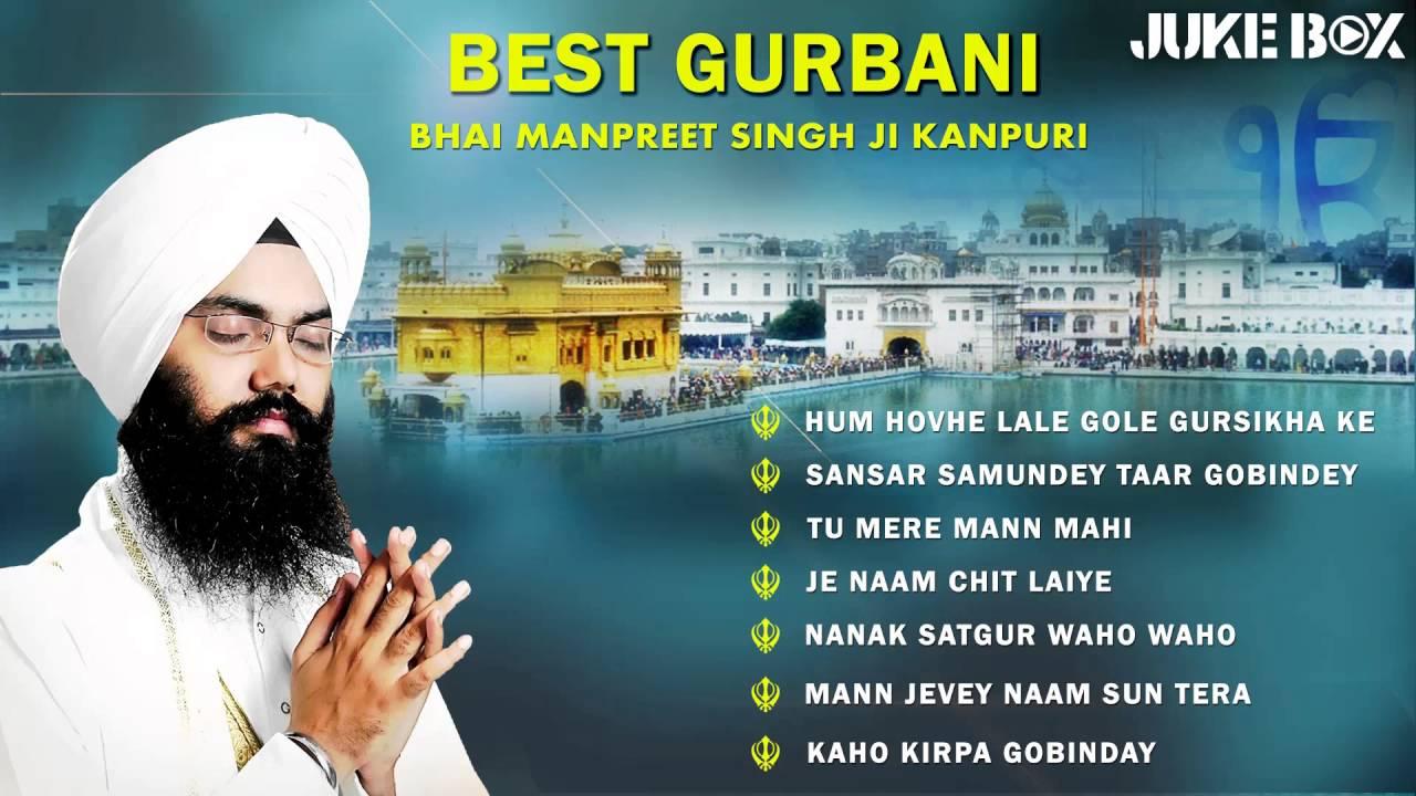 Bhai manpreet singh wonderful akj kirtan!! Youtube.