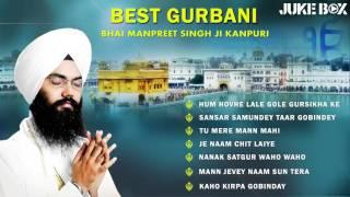 Non Stop Best Shabad Gurbani by Bhai Manpreet Singh Ji - Kanpuri | Gurbani Kirtan | Jukebox