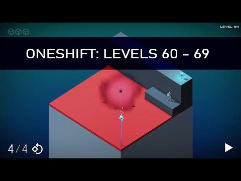 OneShift Levels 60 - 69 |