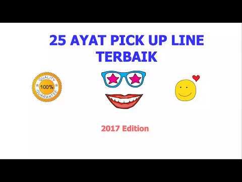25 AYAT PICK UP LINE TERBAIK. SEMUA MENARIK!