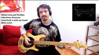 Infectious Grooves - Stop funk´n with my head [Bass cover]