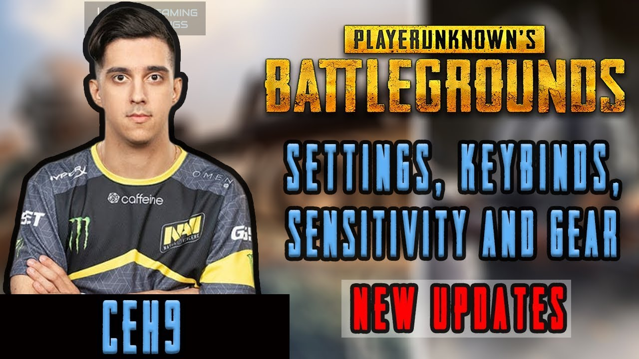 Ceh9 PUBG Settings, Keybinds, Sensitivity, Gear and Setup ...