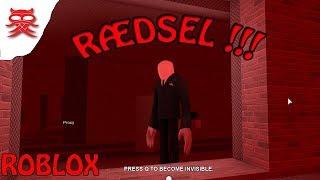R-DSEL !! :: Stop it, Slender 2 :: Dansk Roblox