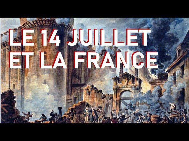 La France et le 14 juillet