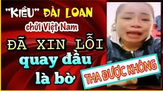 Việt Kiều ĐÀI LOAN Mới Nhất | LINH LÓC Khóc Xin Lỗi Người Dân VIỆT NAM NTN | LINH VIỆT KIỀU