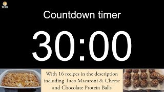 Скачать 30 Minute Countdown Timer With Alarm Including 16 Recipes