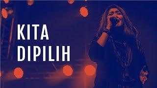 Kita Dipilih (Live) - JPCC Worship