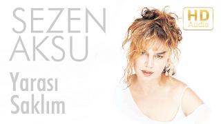 Sezen Aksu - Yarası Saklım (Official Audio) Video