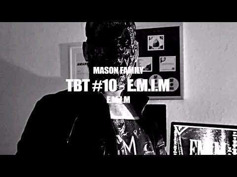 TBT #10 ►MASON FAMILY - E.M.I.M◄