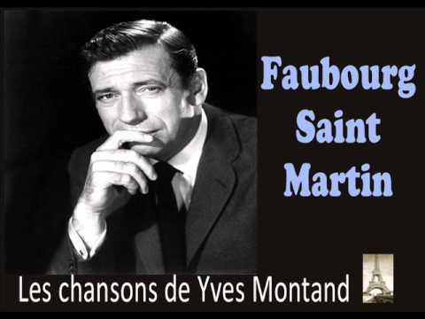 Yves Montand - Faubourg Saint Martin