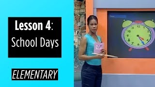 Elementary Levels - Lesson 4: School Days