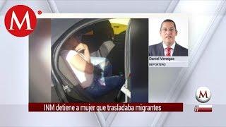INM detiene a mujer que trasladaba migrantes en Oaxaca