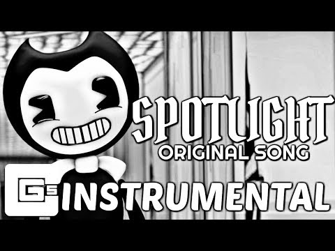 """BENDY AND THE INK MACHINE SONG ▶ """"Spotlight"""" [Instrumental] (ft. CK9C) 