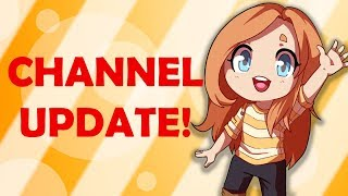 I'M ALIVE! | Channel Update