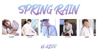 Spring Rain - U-KISS (KANJI, ROM, ENG/Color Coded)