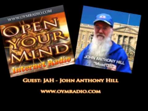 Open Your Mind (OYM) Jah - John Anthony Hill - 22nd June 2014