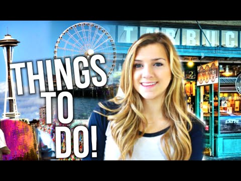Things To Do In Seattle!