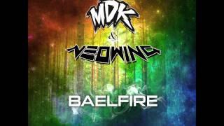 MDK & Neowing - Baelfire (Kanevsky VIP Remix)