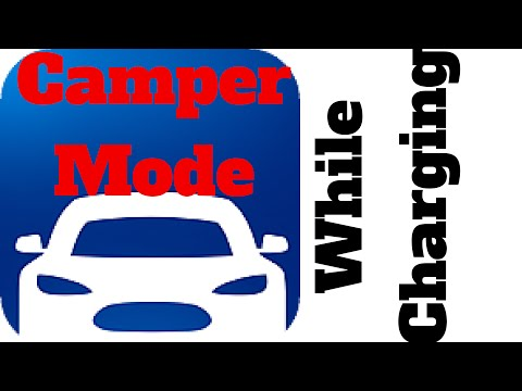 Tesla Model S/III/X: Camper Mode WHILE Charging HOW-TO!!!