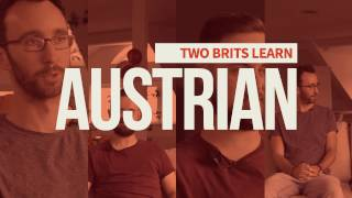 How Hard Is It To Learn Austrian German — Two Brits Find Out