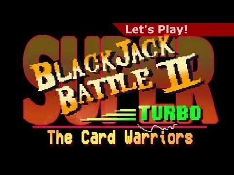 Let's Play: Super Blackjack Battle II Turbo - The Card Warriors |