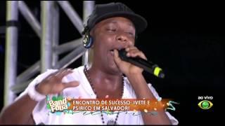 Baixar Band HD - Band Folia 2011 - Ivete Sangalo + Psirico - Liga da Justiça
