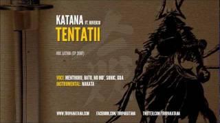 KaTaNa - Tentatii ft. Reverso