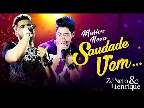 Zé Neto e Henrique - Saudade Vem (Ao Vivo)