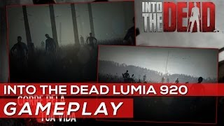 Into The Dead Windows Phone 8 GamePlay | Nokia Lumia 520,620,720,820,920