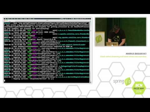 Cloud-native streaming and event-driven microservices - Marius Bogoevici @ Spring I/O 2016